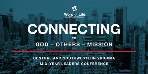 Word of Life Mid-Year Conference- Roanoke, VA