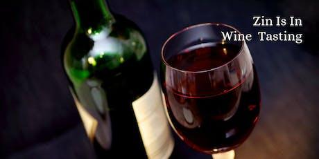 Zin Is In Wine Tasting tickets