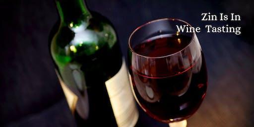 Zin Is In Wine Tasting