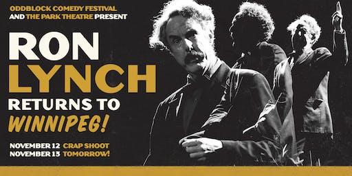The Ron Lynch Crap Shoot Show