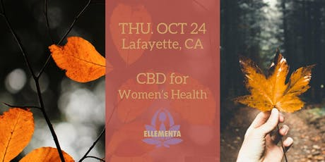 Ellementa SF East Bay (Lafayette): CBD for Women's Health tickets