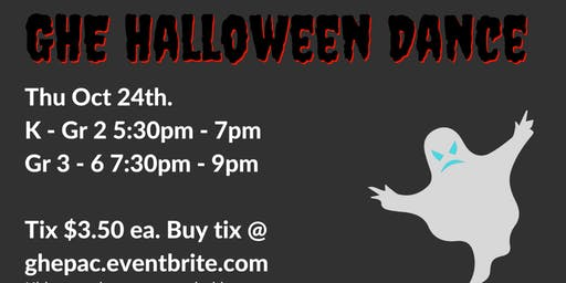 GHE Halloween Dance: 5:30pm - 7:00pm. Session 1: