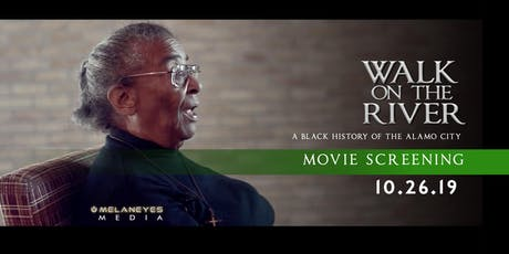 """""""Walk on the River: A Black History of the Alamo City"""" Screening OCT 6 tickets"""