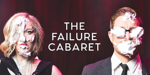 The Failure Cabaret (November 2nd)
