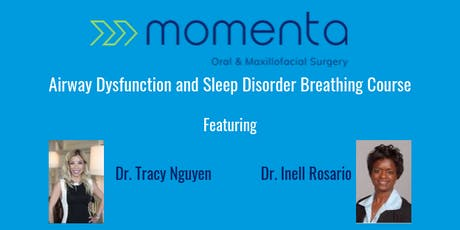 Momenta OMS Airway Dysfunction and Sleep Disorder Breathing Course tickets