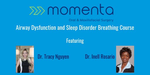 Momenta OMS Airway Dysfunction and Sleep Disorder Breathing Course