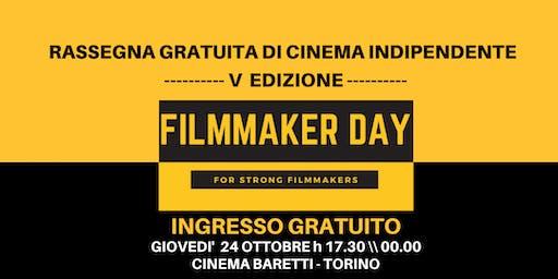 FILMMAKER DAY TORINO - INGRESSO GRATUITO