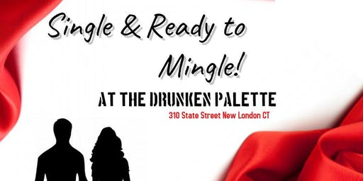 Single & Ready to Mingle at The Drunken Palette