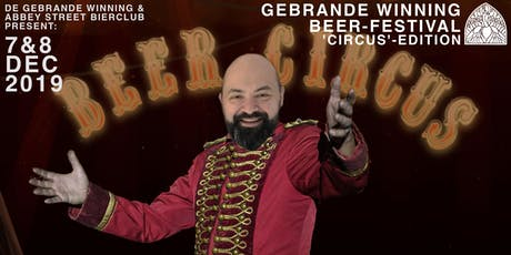 Gebrande Winning Beer-festival 2019 'Circus'-edition tickets