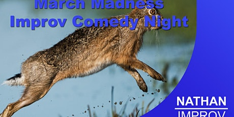 Madness in March Improv Comedy Night tickets