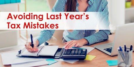 Avoiding Last Year's Tax Mistakes tickets
