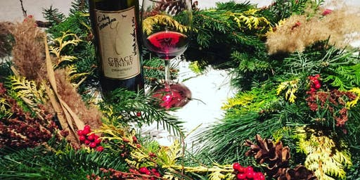 WINE & WREATH WORKSHOP: made from local fresh evergreens