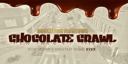 Downtown Chocolate Crawl