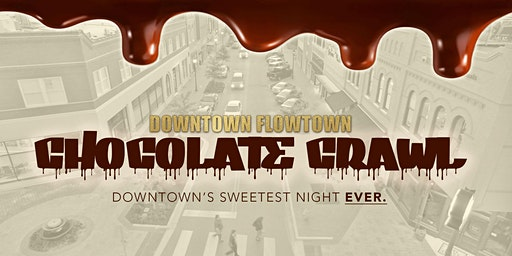 Downtown Chocolate Crawl