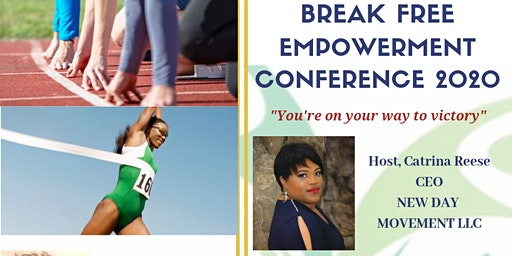 Break Free Empowerment Conference 2020