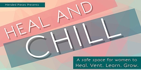 Heal & Chill tickets