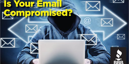 BBB Cyber Program: Business Email Compromise - #1 Threat to Businesses!