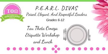 P.E.A.R.L. Divas-Poised, Elegant, And Responsible Ladies Etiquette Workshop