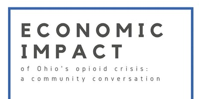 The Economic Impact of the Opioid Crisis in Ohio