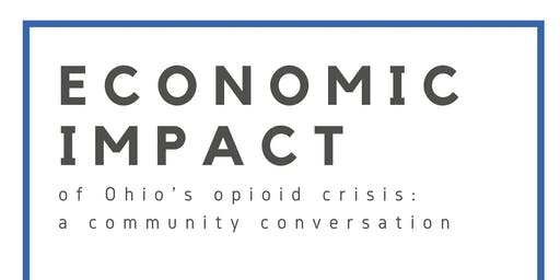 The Economic Impact of the Opioid Crisis in Ohio