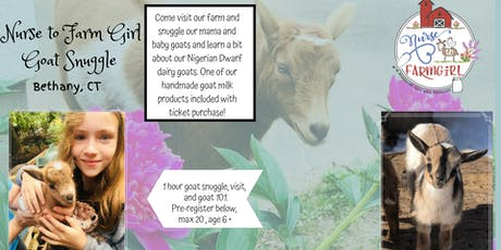 Goat Snuggle with Nurse to Farm Girl Goats! tickets