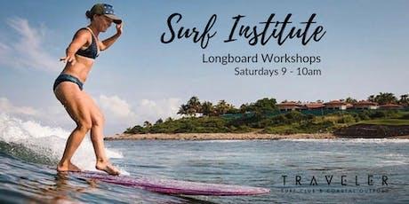 Surf Institute Longboard Workshop at Traveler Surf Club tickets