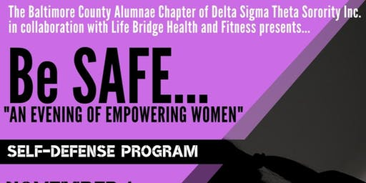 "Be SAFE...""An Evening of Empowering Women"""