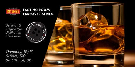 Black Button Distilling Tasting Room Takeover & Rye Whiskey Class tickets