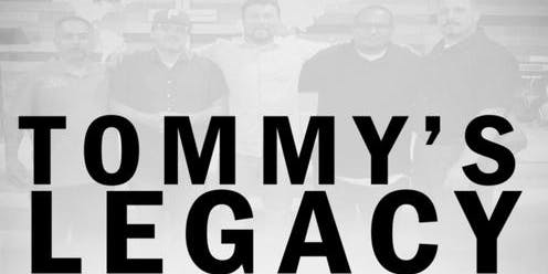 TOMMY'S LEGACY 1ST ANNUAL BANQUET FUNDRAISER