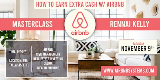 AIRBNB MASTERCLASS-HOW TO EARN EXTRA CASH W/AIRBNB