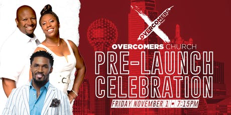 Overcomers Church Pre-Launch Celebration tickets