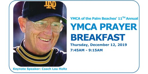 11th Annual YMCA of the Palm Beaches' Prayer Breakfast - Coach Lou Holtz