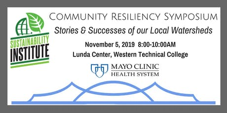 Community Resiliency Symposium - Stories & Successes of our Local Watershed tickets