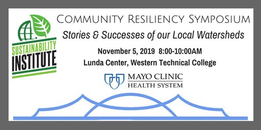 Community Resiliency Symposium - Stories & Successes of our Local Watershed