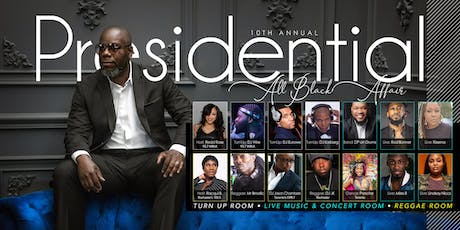 10th Annual Presidential All Black Affair tickets