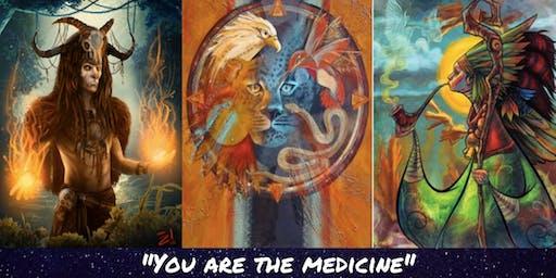 Halloween Shamans & Spirit Animals: YOU ARE THE MEDICINE!