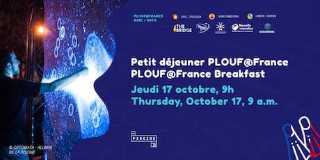 Petit déjeuner Plouf@ France : testez le marché français avec La Piscine ! billets