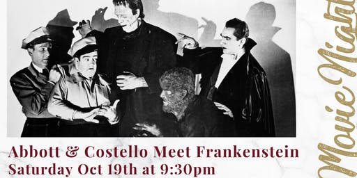 Movie Night - Abbott & Costello Meet Frankenstein