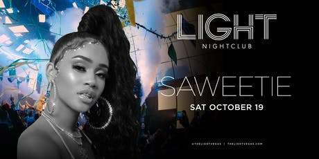 Saweetie @ LIGHT Nightclub •FREE ENTRY, GIRLS FREE DRINKS & LINE SKIP• tickets
