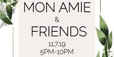 MON AMIE AND FRIENDS BRIDAL SHOW  tickets