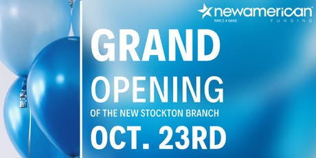 Grand Opening Stockton, CA Branch - New American Funding tickets