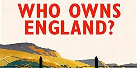 Future Narratives - Who Owns England by Guy Shrubsole tickets