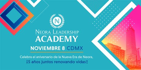 NLA NEORA LEADERSHIP ACADEMY CDMX boletos