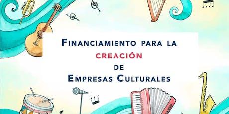 Taller Financiamiento para la creación de Empresas Culturales entradas