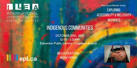 Exploring Accessibility & Inclusivity in Events: Indigenous Communities tickets