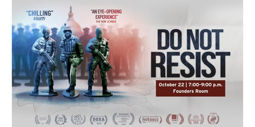 Films at Founders: Do Not Resist