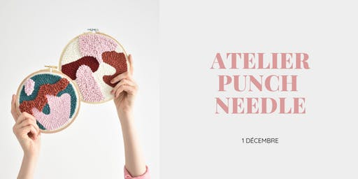 Atelier punch needle