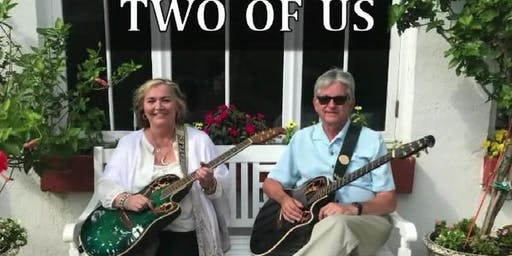 LIVE MUSIC - Two of Us 1:30pm-4:30pm