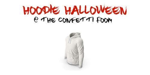 Hoodie Halloween @ The Confetti Room