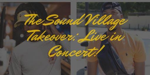 The Sound Village Take : Live Concert!